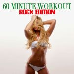 Workout Soundtracks- 60 Minute Workout - Rock Edition