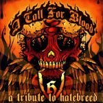 A Well Thought Tragedy- A Call For Blood - A Tribute To Hatebreed