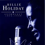 Billie Holiday- Anthology 1944-1959 - Double album