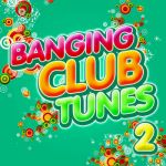 Alex Kunnari- Banging Club Tunes 2 - Double album