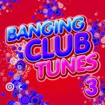 Ad Brown- Banging Club Tunes 3 - Double album