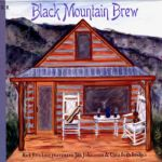Black Mountain Brew- Black Mountain Brew - 2Cd