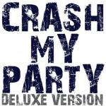 Country Party Band- Crash My Party (deluxe Version Luke Bryan Tribute)