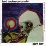 Fred Anderson Quartet- Dark Day + Live In Verona - Double album