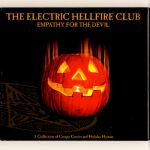 The Electric Hellfire Club- Empathy For The Devil - Double album
