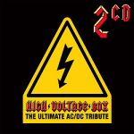 16 Volt- High Voltage Box: The Ultimate Ac-dc Tribute - Double album