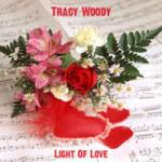 Tracy Woody- Light Of Love