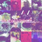 Mooniverse- Me You We Them
