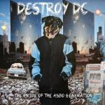 Destroy Dc- The Pride Of The Asbo Generation