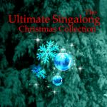 The Merry Christmas Players- The Ultimate Singalong Christmas Collection #1