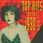 Al Bowlly- Top Hits Of The 1930s #4